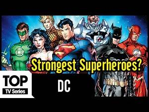 Top 10 Strongest Superheroes in DC Comics | DC