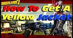Borderlands 2 How to Get An E Tech Yellow Jacket In Sir Hammerlock's Big Game Hunt DLC! (1080p)