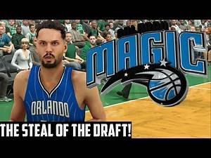NBA 2K17 Magic MyGM | The NBA Draft! We Got Our Star A Huge Steal