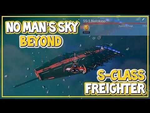 No Mans Sky Beyond S Class Freighter Guide | Best Freighter | PS4 Xbox One PC