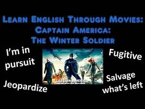 Learn English Through Movies: Captain America: The Winter Soldier