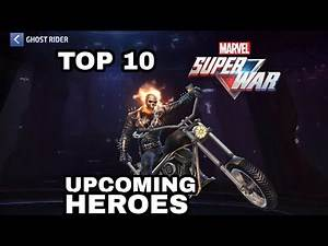 Marvel Super War | TOP 10 Possible Upcoming Heroes games2020