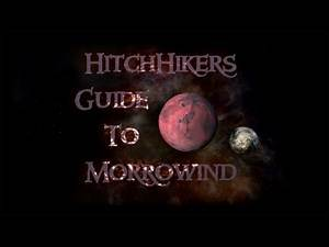 HitchHikers Guide to Morrowind | In the Beginning