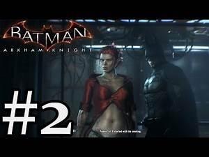 Batman: Arkham Knight - Gameplay Walkthrough Part 2 - Xbox One [ HD ]