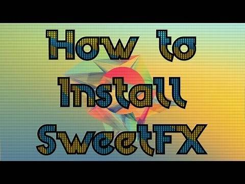 How to install and use SweetFX