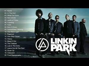 Linkin Park Best Songs - Linkin Park Greatest Hits Full Album