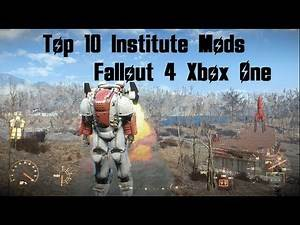 Top 10 Institute Mods Fallout 4 Xbox One (XB1) #Fallout4 #Fallout4Mods #Fallout4Top10