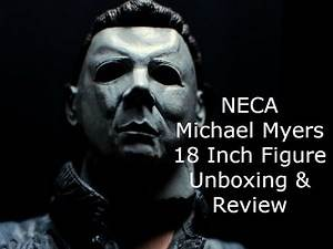 Neca 18 Inch Michael Myers Unboxing & Review