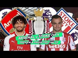 ARSENAL v STOKE CITY - I HOPE THE RUGBY CLUB GET RELEGATED - MATCH PREVIEW