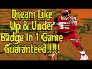NBA 2k16 How To Get Dream Like Up and Under Badge Easy