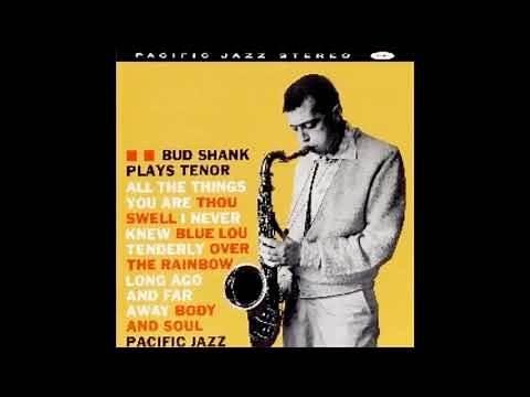 Bud Shank - Over the Rainbow