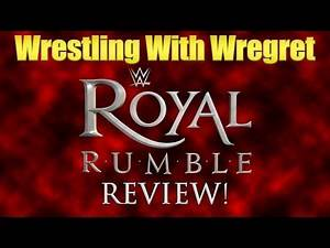 WWE Royal Rumble 2016 Review! | Wrestling With Wregret