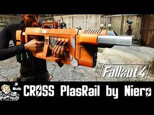 Fallout 4 Mod Showcase: CROSS PlasRail By Niero