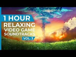 1 Hour of Relaxing Video Game Music to Study|Vol. 3