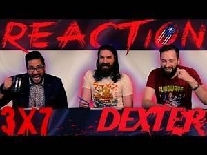 "Dexter 3x7 REACTION!! ""Easy as Pie"""