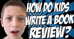 How Do Kids Write a Book Review?