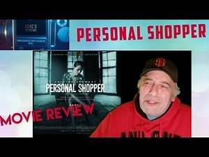 Personal shopper. Movie review