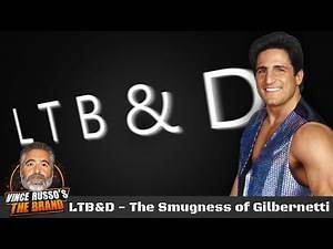 LTB&D - The Smugness of Gilbernetti