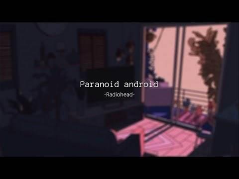 Paranoid Android – Radiohead〚Lyrics inglés/español〛