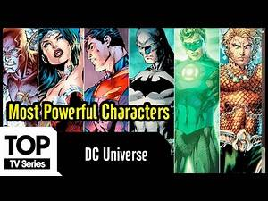 Top 10 Most Powerful Characters in DCs Comic Universe | DC Comics