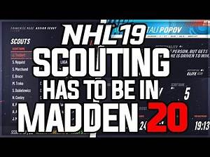 This HAS To Be In Madden 20 -- NHL 19 NEW Scouting Engine EMBARRASSES Maddens
