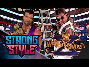 Wrestlemania X: Shawn Michaels vs Razor Ramon in Epic Ladder Match for the Ages! - Strong Style