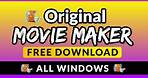 Windows Movie Maker 2021 | FREE DOWNLOAD (That Works!) For All Windows