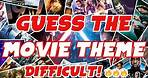 [GUESS THE MOVIE THEME SONG] - Original Soundtracks - Difficulty 🔥🔥🔥