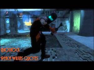 Bioshock : Peach Wilkins Quotes/Dialogue
