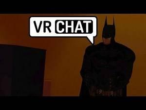 VRChat: MEETING BATMAN! (Funny Moments)
