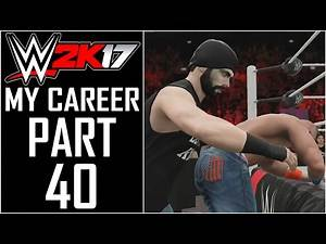 """WWE 2K17 - My Career - Let's Play - Part 40 - """"Intercontinental Championship Match!"""" 