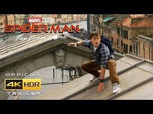 Spider-man: Far From Home (Official 4K HDR Trailer) (FIXED)