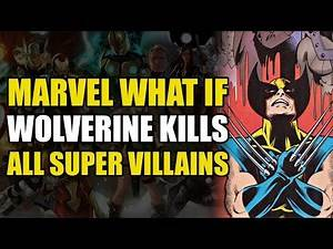 Wolverine Kills All The Supervillains (Marvel What If Vol 2 #111)