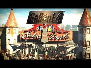 Fallout 4 - Nuka World DLC Review
