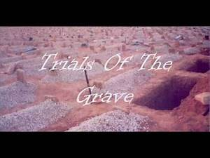 Trials of the Grave. Dawud Adeeb