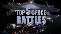Top 5 Space Battles