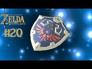 HYLIAN SHIELD | The Legend of Zelda: Breath of the Wild - Part 20