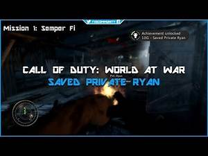 Saved Private Ryan - Call of Duty: World at War - Trophy / Achievement Guide