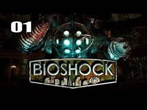 "Bioshock - Part 1 ""Under Da Sea"" / Gameplay Walkthrough"