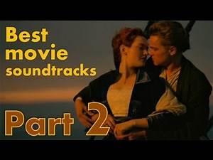 Best movie soundtracks Part 2