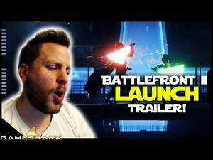 Star Wars Battlefront 2 Reaction- Launch Trailer! The Game's Gone Gold!
