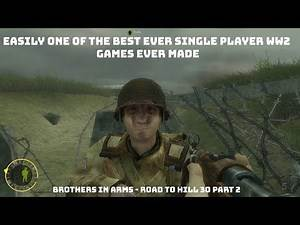 Easily one of the best ever WW2 Single Player Games - Brothers In Arms Road to Hill 30 Part 2