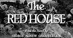 The Red House (Delmer Daves, 1947)