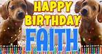 Happy Birthday Faith! ( Funny Talking Dogs ) What Is Free On My Birthday