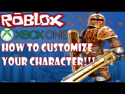 *REMAKE* HOW TO DOWNLOAD ROBLOX ON THE XBOX ONE AND HOW TO CUSTOMIZE YOUR CHARACTER!!!