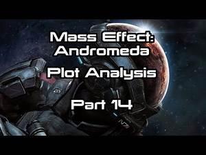 Mass Effect: Andromeda Plot Analysis Part 14