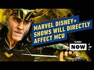 Marvel Disney Shows Will 'Directly Affect' The MCU - IGN Now