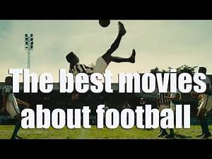 The best movies about football