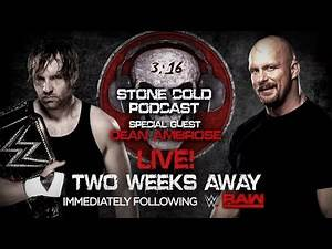 Dean Ambrose appears on Stone Cold Podcast – Aug. 8 on WWE Network