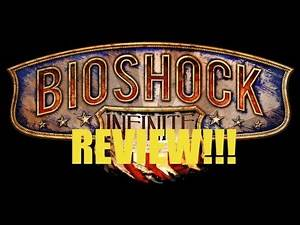 BIOSHOCK INFINITE REVIEW!!